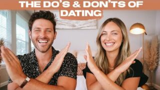 DATING DOS & DON'TS | meeting online, touching, conversation starters, texting too much etc